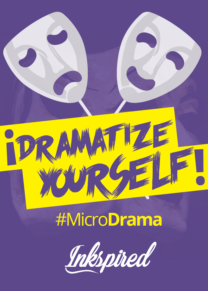 Dramatize yourself